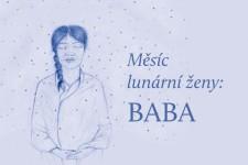 Měsíc ve znamení lunární ženy: Baba